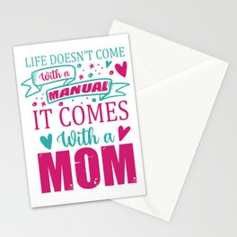 Life Doesn't Come With A Manual It Comes With A Mom Stationery Cards