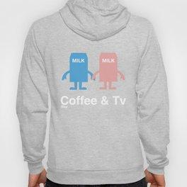 Coffee & Tv Hoody