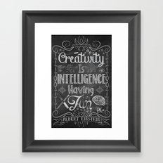 Creativity is Intelligence Having Fun Framed Art Print