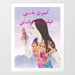 cmon barbie, lets go party Art Print