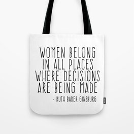 WOMEN BELONG IN ALL PLACES Tote Bag