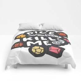 Dice Don't Kill Me Now - Sunset Comforters