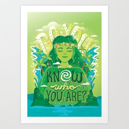 Know who you are Art Print