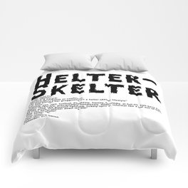 Helter Skelter (black on white) Comforters