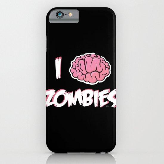 I Brain (Love) Zombies iPhone & iPod Case