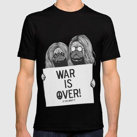 War is over Pugs T-shirt