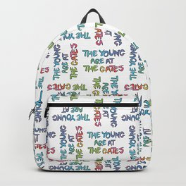 The Young Are At The Gates Backpack
