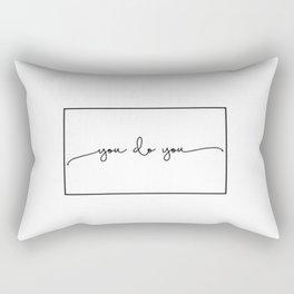You Do You Rectangular Pillow