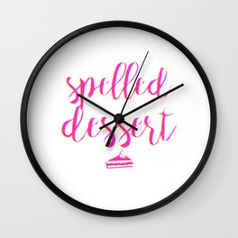 Stressed spelled backwards is dessert Colorful Wall Clock