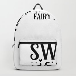 Gym Design Sweat is My Fairy Dust Backpack