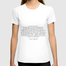 It's Never Too Late- F. Scott Fitzgerald Quote T-shirt