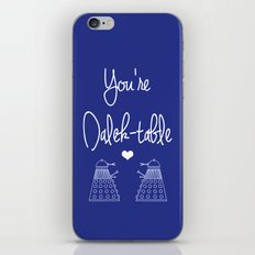 You're Dalek-table Doctor who iPhone & iPod Skin
