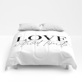 dream without fear love without limits (2 of 2) Comforters