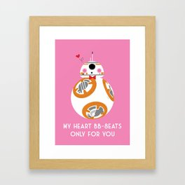 My Heart BB-8eats Only For You Framed Art Print