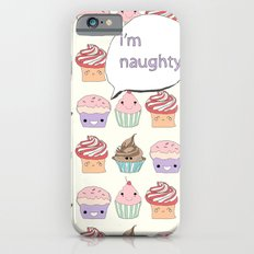I'm Naughty Slim Case iPhone 6s