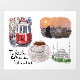Turkish Coffee in Istanbul Art Print