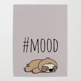 #MOOD - Sleepy Sloth Poster