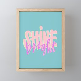 Shine Bright Framed Mini Art Print