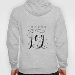Today I Choose Joy wood sign, farmhouse decor, rustic, vintage, Bible verse, home and living Hoody