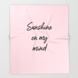 sunshine on my mind Throw Blanket