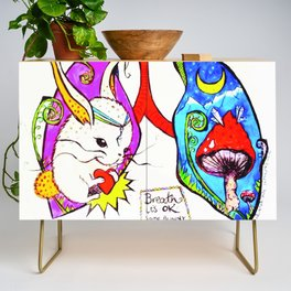 Breathe it's Ok! Some Bunny Loves You! Credenza