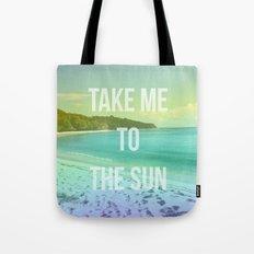 Take Me to the Sun Tote Bag