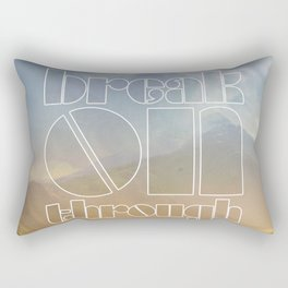 Break On Through Rectangular Pillow