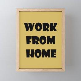 Work From Home (gold) Framed Mini Art Print