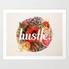hustle. Art Print