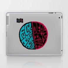 Half of life is fucking up Laptop & iPad Skin
