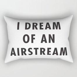 I Dream of an Airstream Rectangular Pillow