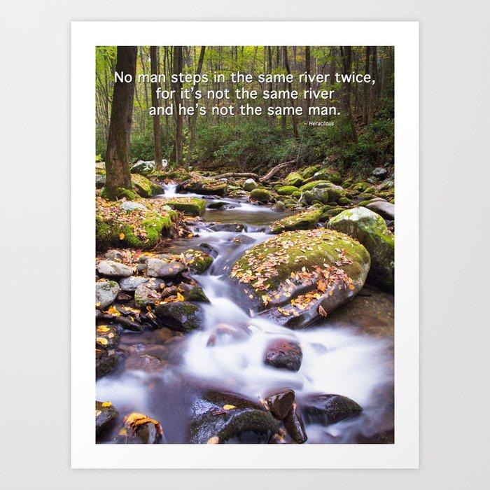 Never the same river twice Art Print