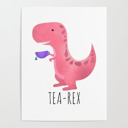 Tea-Rex   Pink Poster