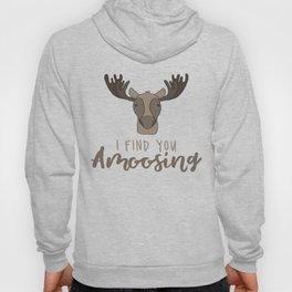 I Find You Amoosing Hoody