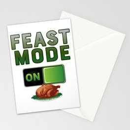 Feast Mode On Thanksgiving Turkey Feast Day  print Stationery Cards