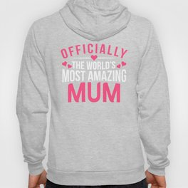 Officially Amazing Mum Mothers Day Gift Idea Hoody