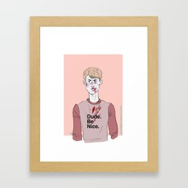 Be nice. (Pink) Framed Art Print