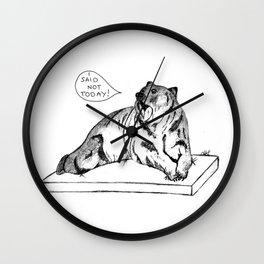 Bear, not today Wall Clock