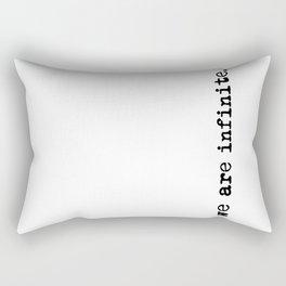 We are infinite. (Version 2, in black) Rectangular Pillow