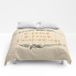 O Come, O Come, Emmanuel Comforters