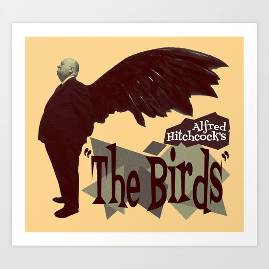 Alfred Hitchcock     The Birds Art Print