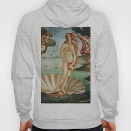 The Birth of Venus by Sandro Botticelli, 1445 Hoody