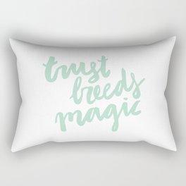 Trust Breeds Magic Rectangular Pillow