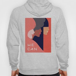 Together, we can  #girlpower Hoody