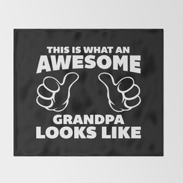 Awesome Grandpa Funny Quote Throw Blanket