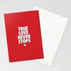 True Love Never Stops Stationery Cards