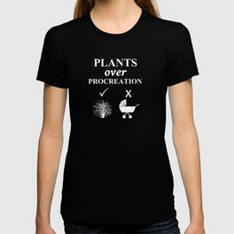 Childfree Funny Plant Lovers No Kids T-shirt