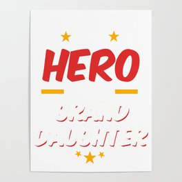 Military Service National Service Army Navy I Have A Hero I Call Her Granddaughter Gift Poster