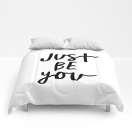 Just Be You black and white contemporary minimalism typography design home wall decor bedroom Comforters