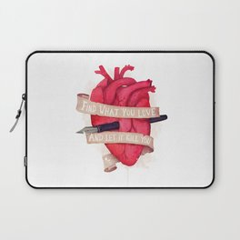 Find What You Love Laptop Sleeve